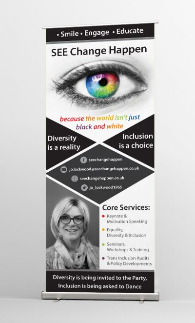 SEE CHANGE HAPPEN - Roller Banner Design